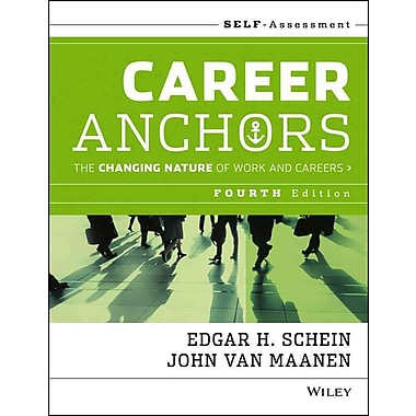 Career Anchors: The Changing Nature of Careers Self Assessment