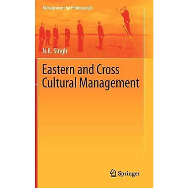 Eastern and Cross Cultural Management (Management for Professionals)