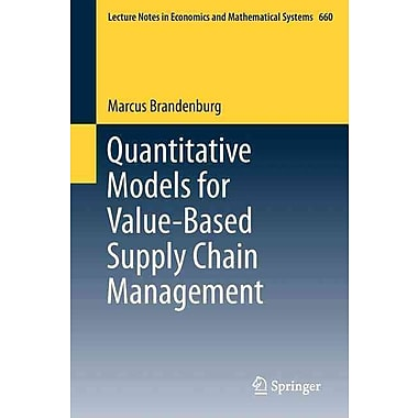 Quantitative Models for Value-Based Supply Chain Management