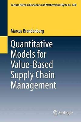 Quantitative Models for Value-Based Supply Chain Management