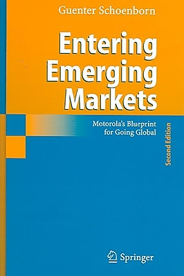 Entering Emerging Markets: Motorola's Blueprint for Going Global