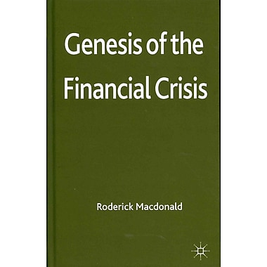 Genesis of the Financial Crisis