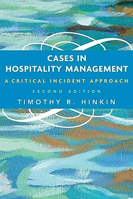 Cases in Hospitality Management: A Critical Incident Approach