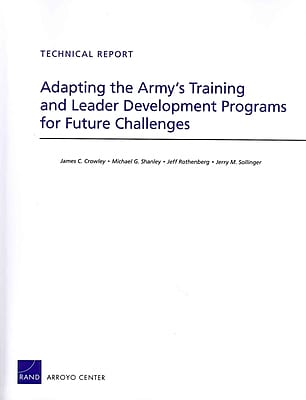Adapting the Army's Training and Leader Development Programs for Future Challenges