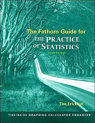 The Fathom Guide for The Practice of Statistics