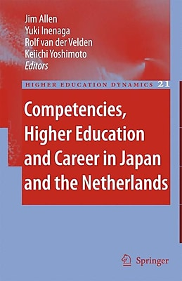 Springer Competencies, Higher Education and Career in Japan and the Netherlands Book
