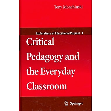 Springer Critical Pedagogy and the Everyday Classroom Book