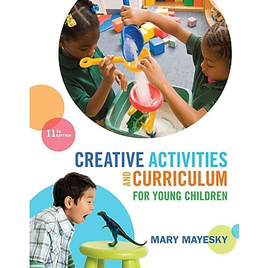 Cengage Learning® Creative Activities and Curriculum for Young Children Book