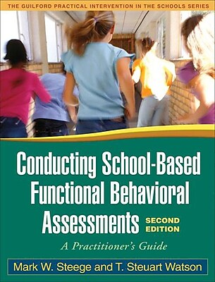 Guilford Press Conducting School-Based Functional Behavioral Assessments Book