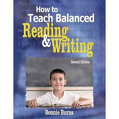 Corwin How to Teach Balanced Reading and Writing Book