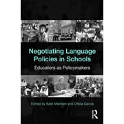 Taylor & Francis Negotiating Language Policies in Schools: Educators as.. Paperback Book
