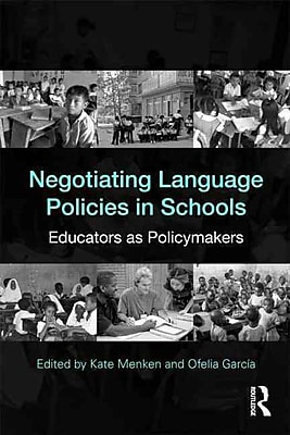 Taylor & Francis Negotiating Language Policies in Schools: Educators as.. Paperback Book