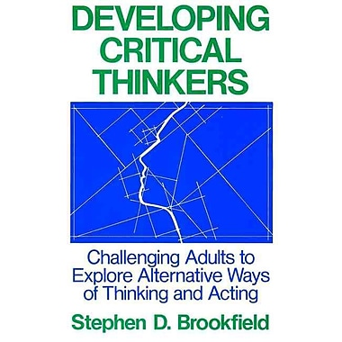 John Wiley & Sons Developing Critical Thinkers Book