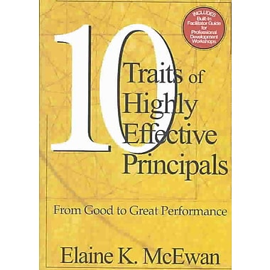 Corwin Ten Traits of Highly Effective Principals Book