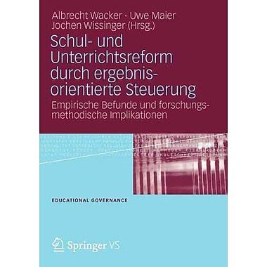 Springer Schul- und Unterrichtsreform durch ergebnisorientierte Steuerung Book