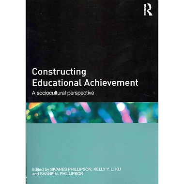 Taylor & Francis Constructing Educational Achievement: A Sociocultural Perspective Paperback Book