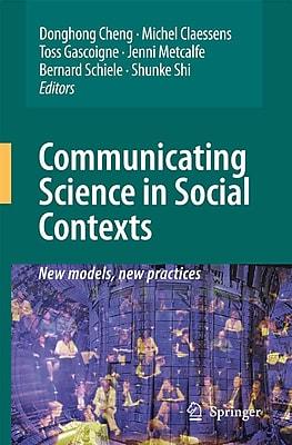Springer Verlag Communicating Science in Social Contexts Book