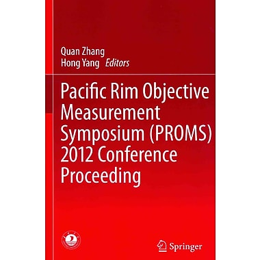 Springer Pacific Rim Objective Measurement Symposium (Proms) 2012 Conference Proceeding Book