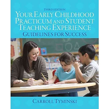 Pearson Your Early Childhood Practicum and Student Teaching Experience: ... Book