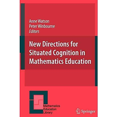 Springer 45th Vol. New Directions for Situated Cognition in Mathematics Education Hardback Book