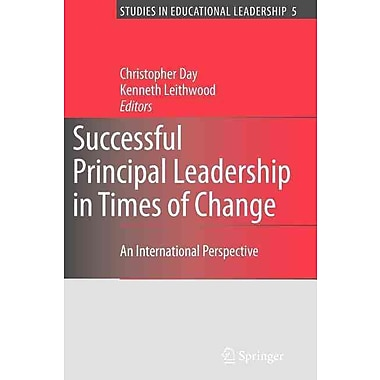 Springer Successful Principal Leadership in Times of Change, Volume 5 Book