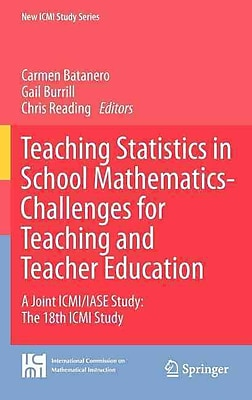 Springer Teaching Statistics in School Mathematics-Challenges for Teaching..., Volume 14 Book