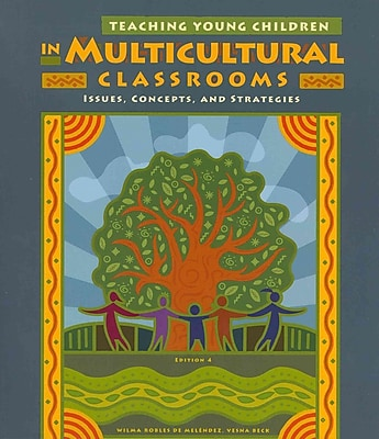 Cengage Learning® Teaching Young Children in Multicultural Classrooms Paperback Book