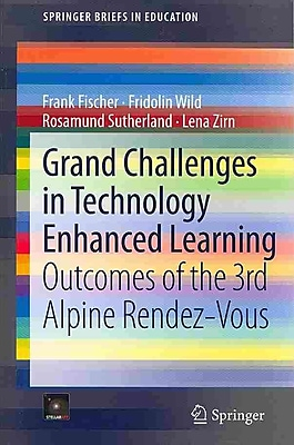 Springer Grand Challenges in Technology Enhanced Learning Book