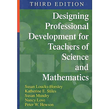 Corwin Designing Professional Development for Teachers of Science and Mathematics Book