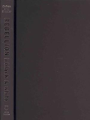 Johns Hopkins University Press Rebellion In Black and White Hardback Book