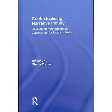 Taylor & Francis Contextualising Narrative Inquiry Book
