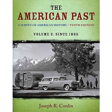 Cengage Learning® The American Past: A Survey of American History, Volume II Book