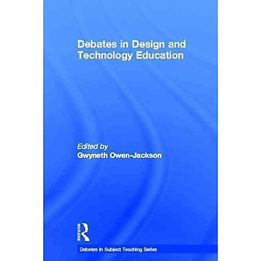 Taylor & Francis Debates in Design and Technology Education Book