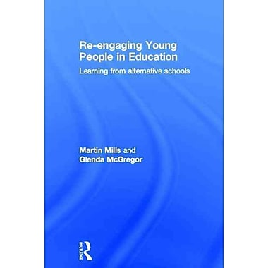 Taylor & Francis Re-engaging Young People in Education Hardback Book