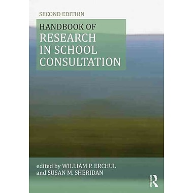 Taylor & Francis Handbook of Research in School Consultation Book