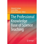 Springer Verlag The Professional Knowledge Base of Science Teaching Book