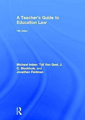 Routledge A Teacher's Guide to Education Law Book