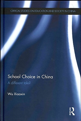 Taylor & Francis School Choice in China Book
