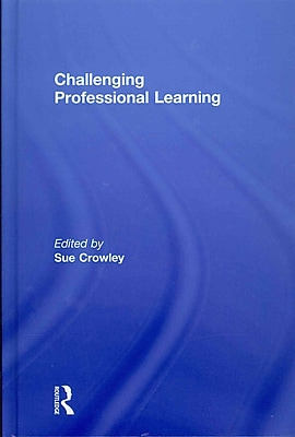 Taylor & Francis Challenging Professional Learning Hardback Book
