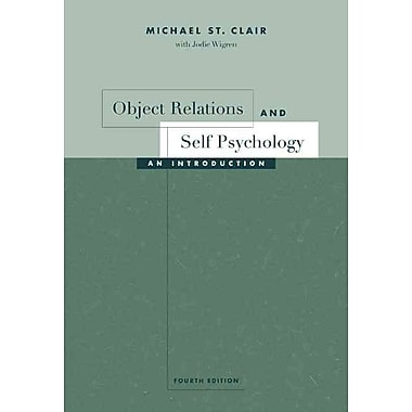 Cengage Learning® Object Relations and Self Psychology: An Introduction Book, 4th Edition
