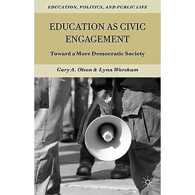 Palgrave Macmillan Education as Civic Engagement Hardback Book