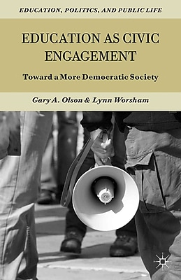 Palgrave Macmillan Education as Civic Engagement Hardback Book