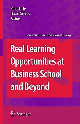 Springer Real Learning Opportunities at Business School and Beyond Book