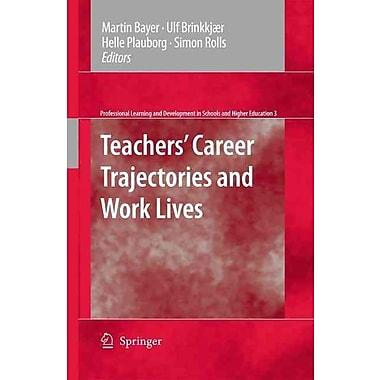 Springer Teachers' Career Trajectories and Work Lives Book
