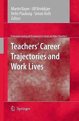 Springer Teachers' Career Trajectories and Work Lives Book