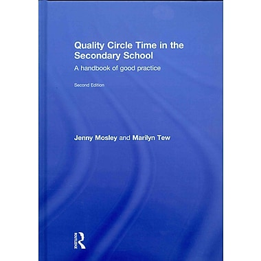 Taylor & Francis Quality Circle Time in the Secondary School Hardback Book