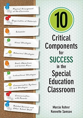 Corwin 10 Critical Components for Success in the Special Education Classroom Book