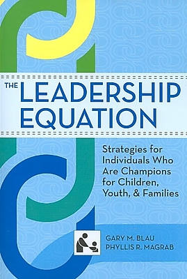 Brookes Publishing Co The Leadership Equation: Strategies for Individuals Who Are ... Book