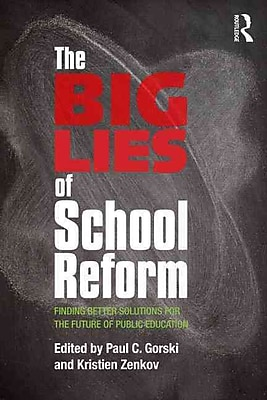 Taylor & Francis The Big Lies of School Reform Book