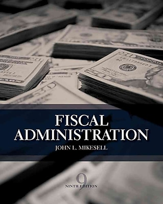 Cengage Learning® Fiscal Administration Book